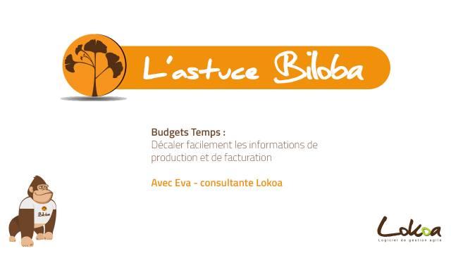 Astuce Biloba - Budgets Temps avec Eva
