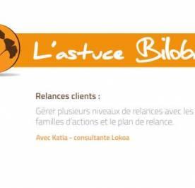 Astuce Biloba - Gérer facilement plusieurs niveaux de relances clients